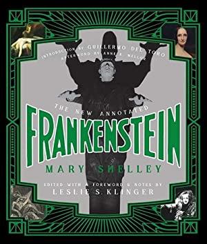 The New Annotated Frankenstein: Mary Shelley