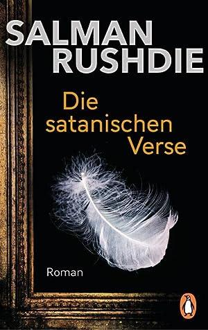Die satanischen Verse: Salman Rushdie