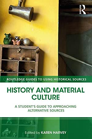 History and Material Culture : A Student's