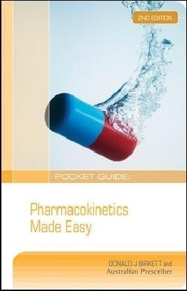 Pharmacokinetics Made Easy: Donald J. Birkett