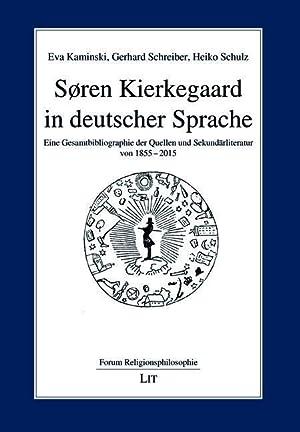 Søren Kierkegaard in deutscher Sprache : Eine: Eva Kaminski