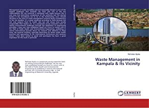 Waste Management in Kampala & Its Vicinity: Nicholas Aijuka