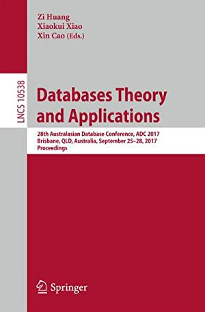 Databases Theory and Applications : 28th Australasian: Xin Cao