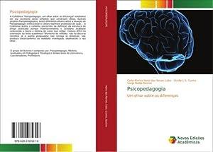Psicopedagogia : Um olhar sobre as diferenças: Carla Marina Neto das Neves Lobo