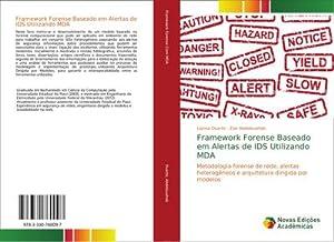 Framework Forense Baseado em Alertas de IDS Utilizando MDA : Metodologia forense de rede, alertas ...