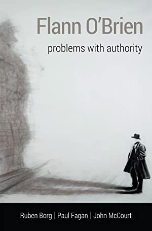 Flann O'Brien : Problems With Authority
