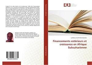Financements extérieurs et croissance en Afrique Subsaharienne: Ladifatou Gachili Ndi Gbambie