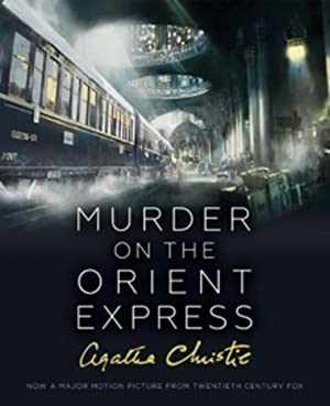 Murder on the Orient Express : Illustrated: Agatha Christie