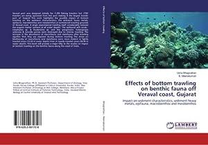 Effects of bottom trawling on benthic fauna: Usha Bhagirathan