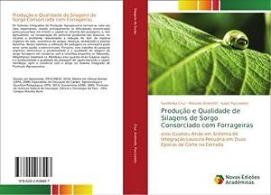 Produção e Qualidade de Silagens de Sorgo Consorciado com Forrageiras : e/ou Guandu-Anão em Sistema...