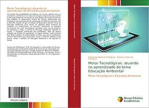 Meios Tecnológicos: atuando no aprendizado do tema Educação Ambiental : Meios Tecnológicos e ...
