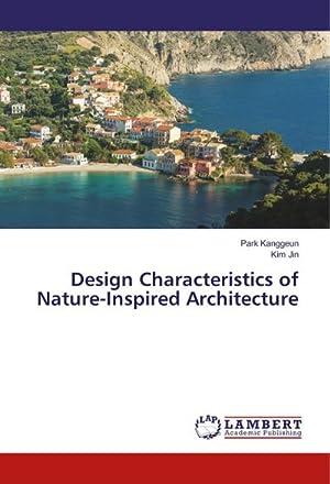 Design Characteristics of Nature-Inspired Architecture: Park Kanggeun