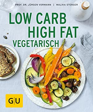 Low Carb High Fat vegetarisch