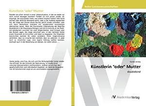 "Künstlerin ""oder"" Mutter : doublebind: Gerda Jansky"
