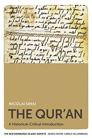 The Qur'an : A Historical-Critical Introduction: Nicolai Sinai