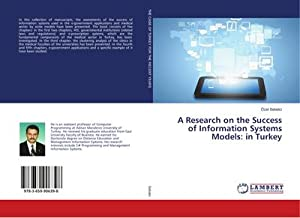 A Research on the Success of Information Systems Models: in Turkey: Özel Sebetci
