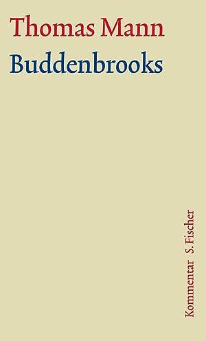 Buddenbrooks. Große kommentierte Frankfurter Ausgabe. Textband : Thomas Mann