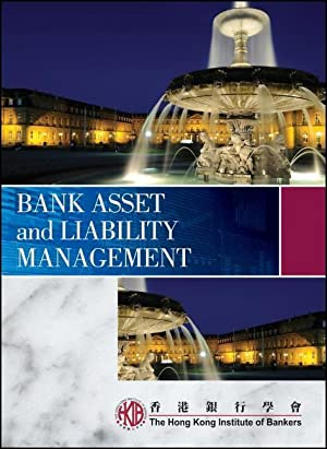 Bank Asset and Liability Management: Hong Kong Institute of Bankers (HKIB)