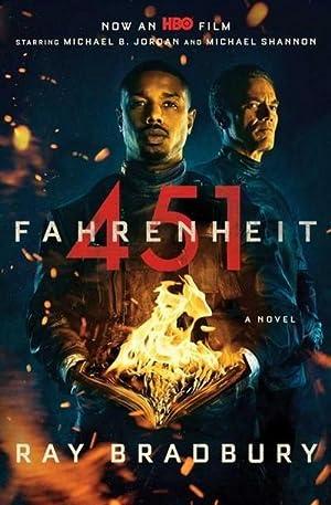 Fahrenheit 451. Media Tie-In: Ray D. Bradbury