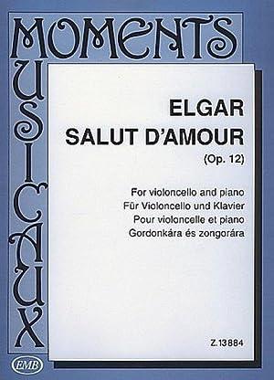 Salut d'amour op.12 :für Violoncello und Klavier: Edward Elgar