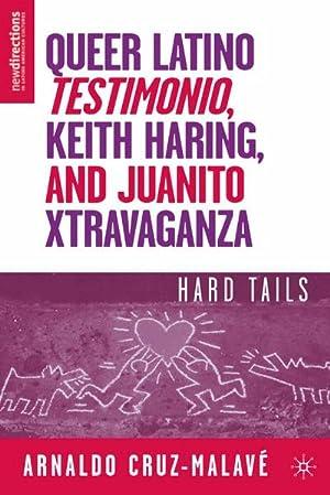 Queer Latino Testimonio, Keith Haring, and Juanito: A. Cruz-Malavé