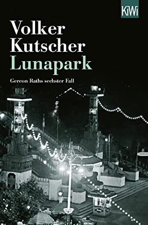 Lunapark : Gereon Raths sechster Fall