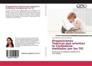 Proposiciones Teóricas que orientan la Ciudadanía mediadas por las TIC : Formación Ciudadana ...