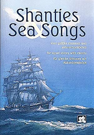 Shanties and Sea Songs : für Männerchora