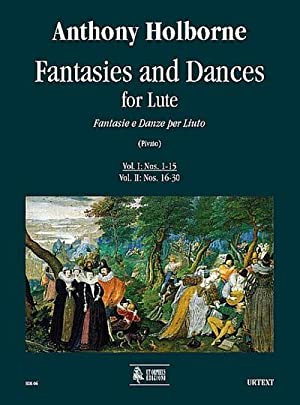 Fantasies and Dances vol.1 (nos.1-15) :for lute: Anthony Holborne