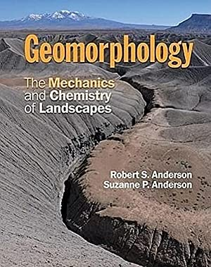 Geomorphology: Robert S. Anderson