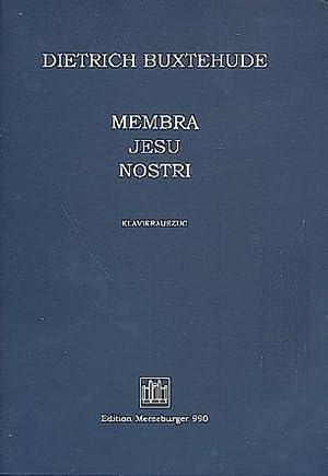Membra Jesu nostri :für Soli, gem Chor,: Dieterich Buxtehude
