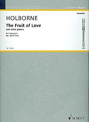 The Fruit of Love and 4 other: Anthony Holborne