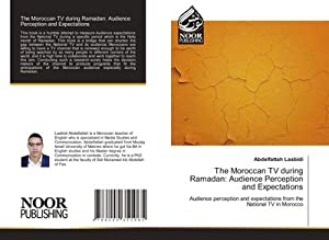 The Moroccan TV during Ramadan: Audience Perception and Expectations : Audience perception and ...