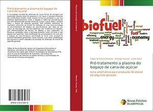 Pré-tratamento a plasma do bagaço de cana-de-açúcar: Felipe de Souza