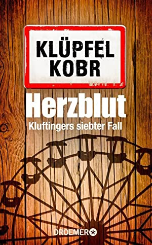 Herzblut : Kluftingers siebter Fall: Volker Klüpfel