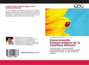Conocimiento Paleoecológico de la Tafoflora Matzitzi : Evangelina Galván Mendoza