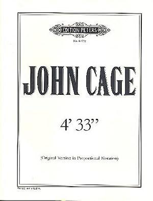 4'33'' (Original Version in Proportional Notation): John Cage