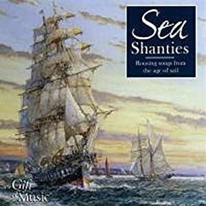 Sea Shanties, 1 Audio-CD : Rousing songs