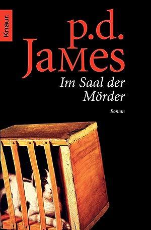 Im Saal der Mörder: P. D. James