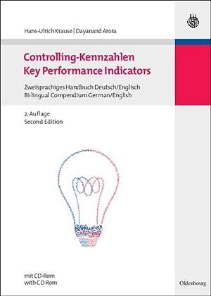 Controlling-Kennzahlen - Key Performance Indicators : Zweisprachiges: Hans-Ulrich Krause