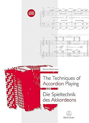 The Techniques of Accordion Playing / Die Spieltechnik des Akkordeons: Bettina Buchmann
