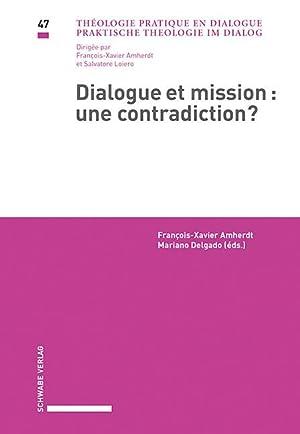 Dialogue et mission : une contradiction? : François-Xavier Amherdt