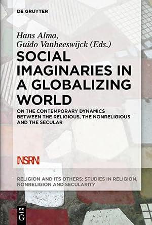 Social Imaginaries in a Globalizing World: Hans Alma