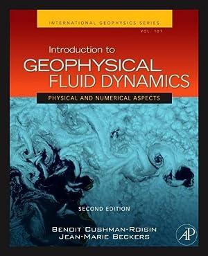 Introduction to Geophysical Fluid Dynamics : Physical: Benoit Cushman-Roisin