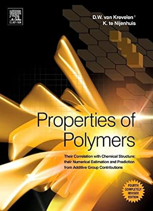 Properties of Polymers : Their Correlation with: D. W. van