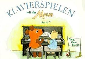 Klavierspielen mit der Maus 1. Spiel ohne: Bettina Schwedhelm