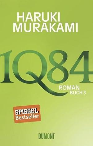 1Q84. Buch 3: Haruki Murakami