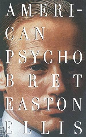 American Psycho: Bret Easton Ellis