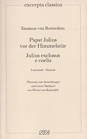 Papst Julius vor der Himmelstür : Julius: Erasmusvon Rotterdam