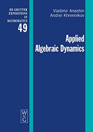 Applied Algebraic Dynamics: Vladimir Anashin